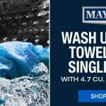 Maytag wash up to 18 towels in a single load
